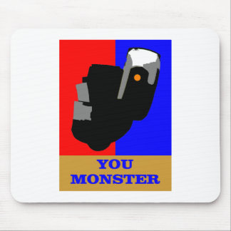 You MONSTER Mouse Mat