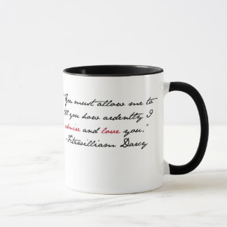 """You must allow me to tell you..."" Mr. Darcy Quote Mug"