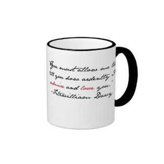"""You must allow me to tell you..."" Mr. Darcy Quote Coffee Mug"