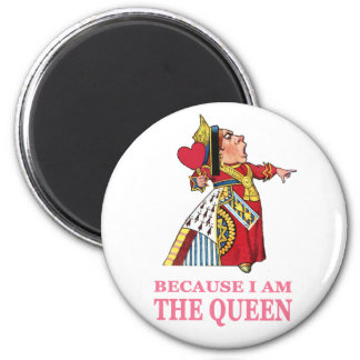 YOU MUST OBEY ME BECAUSE I AM THE QUEEN MAGNETS