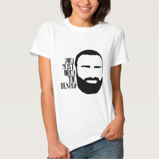 You MUST Obey the Beard! Shirt