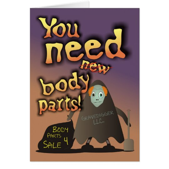 You Need Body Parts! Birthday Card