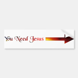 You Need Jesus Bumper Stickers