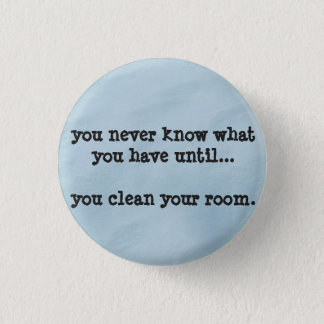 you never know - humour funny badge