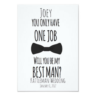 You only have one job will you be my best man? card