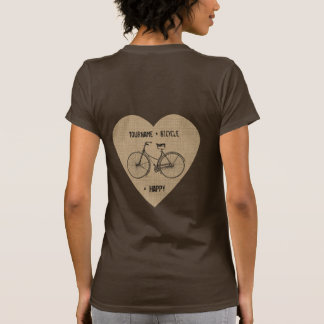 You Plus Bicycle Equals Happy Antique Heart Burlap Tshirts