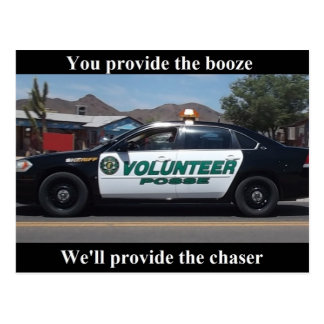You Provide the Booze, We'll Provide the Chaser Postcard