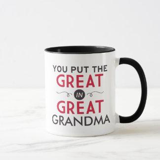You Put the Great in Great Grandma Mug