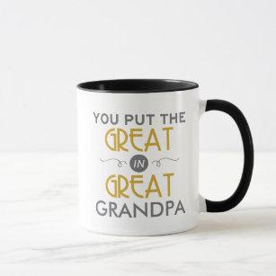 You Put the Great in Great Grandpa Mug