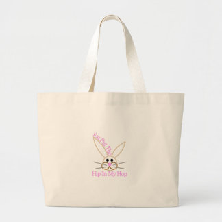 You Put The Hip In My Hop Jumbo Tote Bag