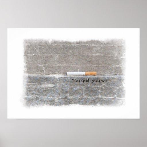 You Quit, You Win - Anti-Smoking Campaign Print