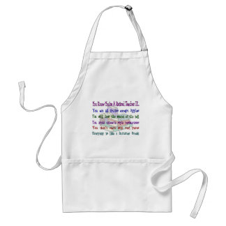 You re a Retired TEACHER IF Apron