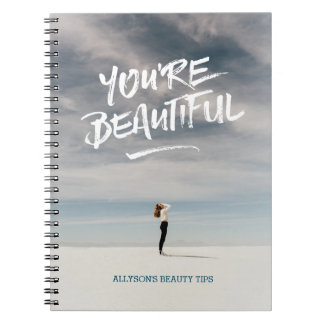 You're Beautiful Trendy Typography Photo Template Spiral Notebooks