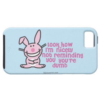 You re Dumb iPhone 5 Case