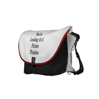 You re Looking At A Future Plumber Courier Bag