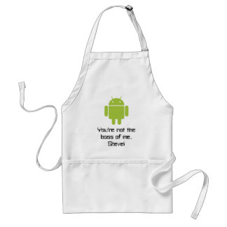 You re not the boss of me Steve apron