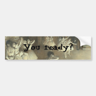 You ready bumper stickers