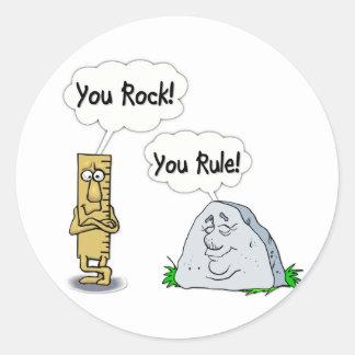 You Rock, You Rule Classic Round Sticker