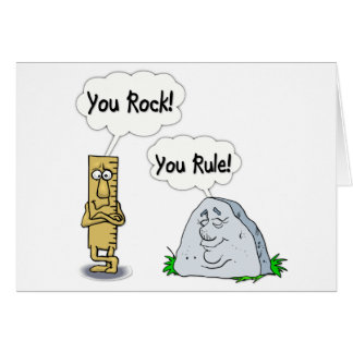 You Rock, You Rule Greeting Card
