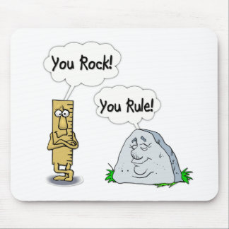 You Rock, You Rule Mouse Mat