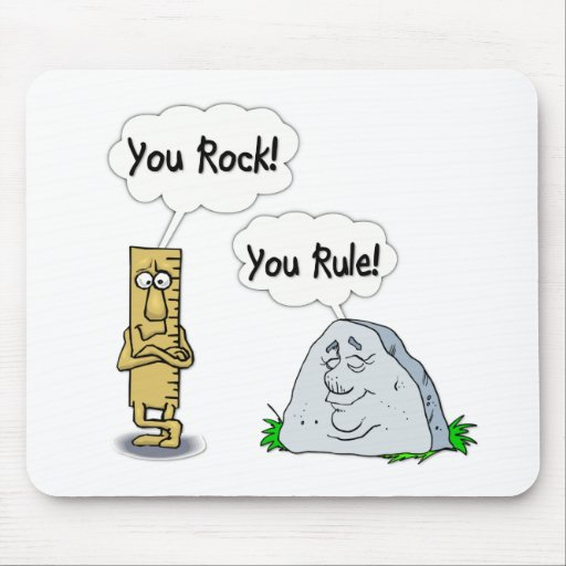 You Rock, You Rule Mouse Pad
