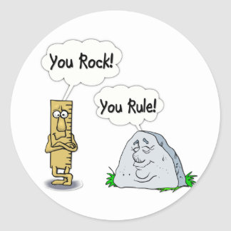You Rock You Rule Round Stickers