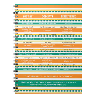 YOU SAY GOD SAYS, Hope and Optimistic Scriptures Notebook