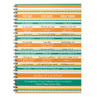 YOU SAY GOD SAYS, Optimistic and Hope Scriptures Notebook