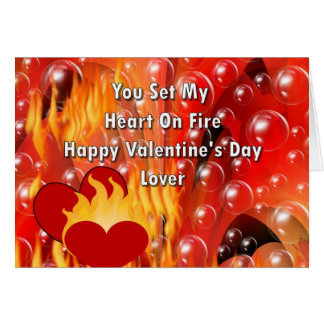 You Set My Heart On Fire Happy Valentine's Da Card