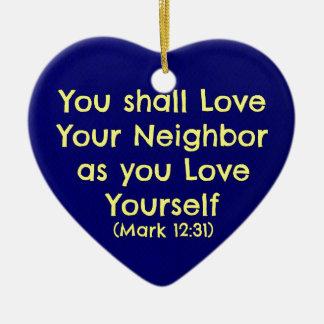 You shall love your neighbor christmas ornament