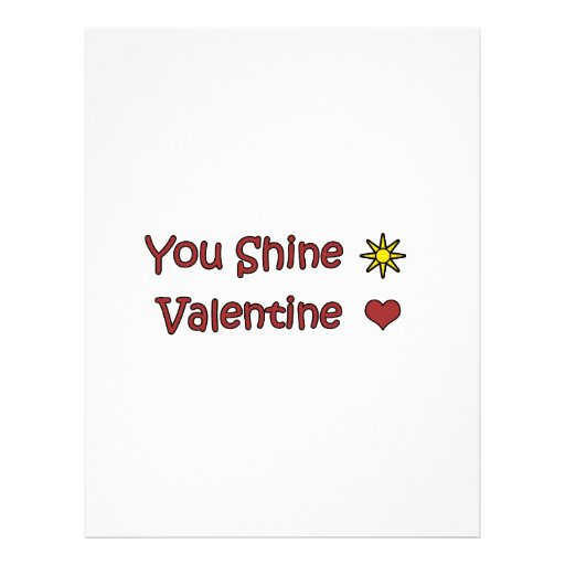 You Shine Valentine Flyers
