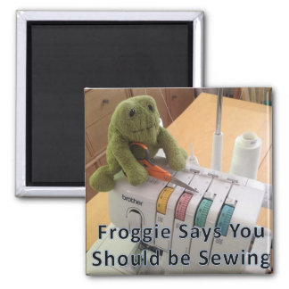 You Should be Sewing Magnet