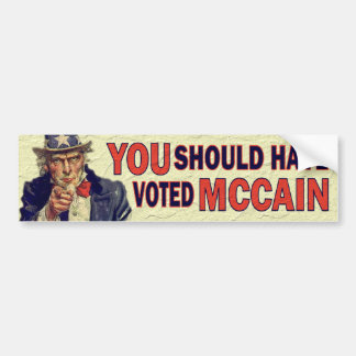 You Should Have Voted for John McCain Bumper Sticker