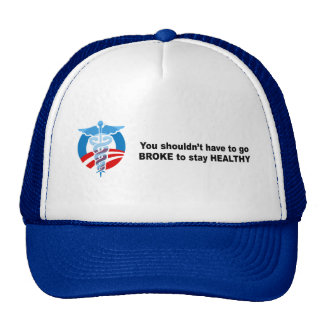 You shouldn't have to go broke to stay healthy mesh hat