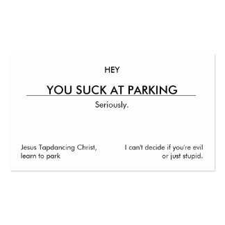 You suck at parking. (clean customizable version) pack of standard business cards