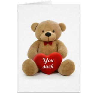 """""""You Suck"""" teddy bear Greeting Card"""