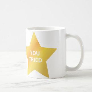You Tried Mug