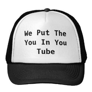 You Tube Ye put the You in YouTube Cap