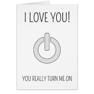 You Turn Me On - Nerdy Valentine's Day card