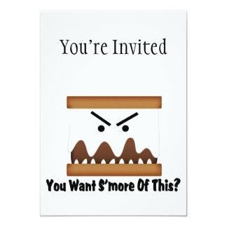You Want S'more Of This? 5x7 Paper Invitation Card