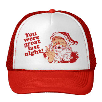 You Were Great Last Night Hat