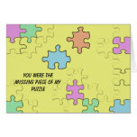 You were the missing piece of my puzzle greeting card