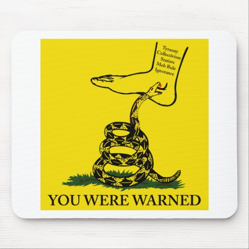 You Were Warned Rattle Snake Flag Mouse Pad