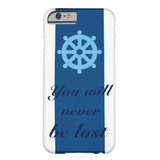 You will never be lost - Luck Barely There iPhone 6 Case