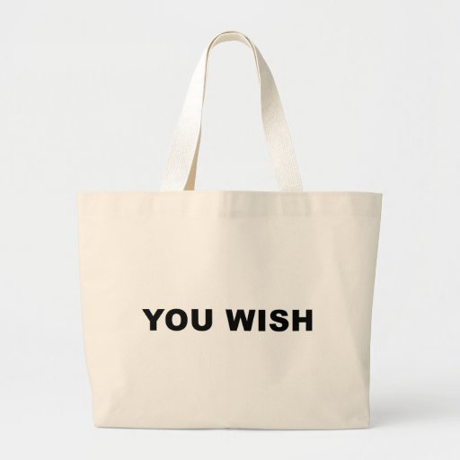 You Wish Tote Bags
