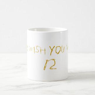 You Wish Mug