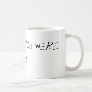 You Wish Coffee Mugs
