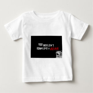 You Wouldn't Download A Bear - GeekShirts Baby T-Shirt