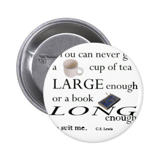 You'll never find a cup of tea 6 cm round badge