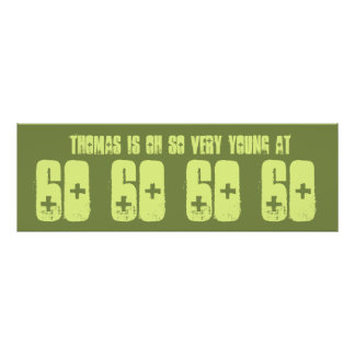 Young 60 Sixty Birthday Party Banner Green Poster